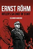 img - for Ernst R hm: Hitler's SA Chief of Staff book / textbook / text book