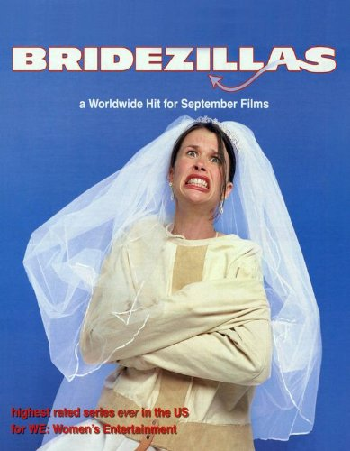 Bridezillas Movie Poster (11 x 14 Inches &#8211; 28cm x 36cm) (2005) Style A -(Mindy Burbano)
