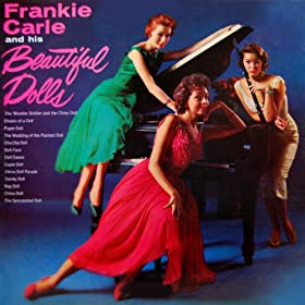 Frankie Carle And His Beautiful Dolls