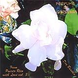 Perfume De Gardenia 3 Don Baaska