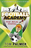 Tom Palmer Football Academy: The Real Thing