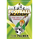 Football Academy: The Real Thingby Tom Palmer