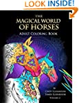 The Magical World Of Horses: Adult Co...