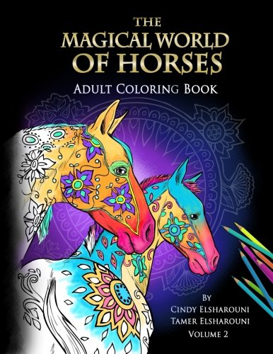 Download The Magical World Of Horses: Adult Coloring Book (Volume 2)