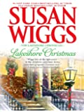 Lakeshore Christmas: Lakeshore Chronicles Book 6 (The Lakeshore Chronicles)