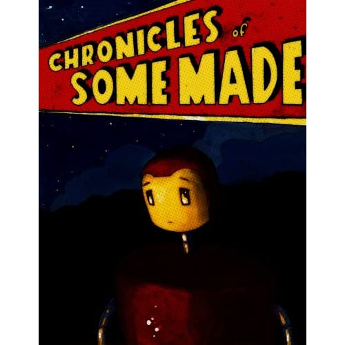 Chronicles of Some Made cover