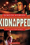 The Search (Kidnapped, Book 2) (0439847788) by Korman, Gordon