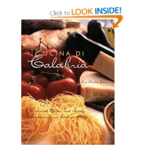 Click to buy Italian Cookbooks: Cucina Di Calabria: Treasured Recipes and Family Traditions from Southern Italy from Amazon!