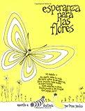 Esperanza para las Flores (Hope for the Flowers) (0809133695) by Paulus, Trina
