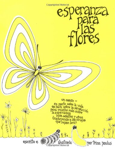 Esperanza para las Flores (Hope for the Flowers)