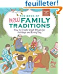 The Book of New Family Traditions: Ho...