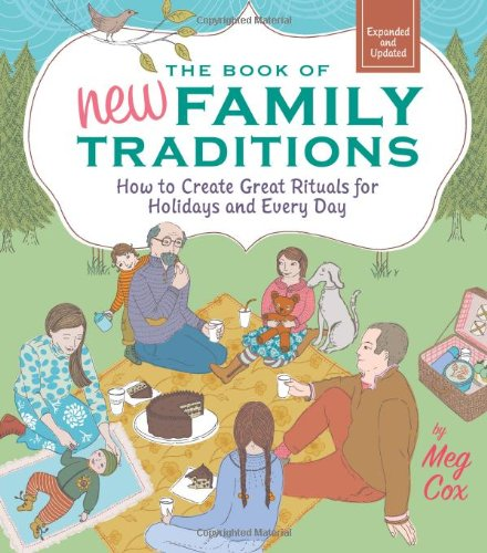 The Book Of New Family Traditions (Revised And Updated): How To Create Great Rituals For Holidays And Every Day front-1006620