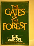 Gates of the Forest (0805206981) by Wiesel, Elie