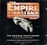 The Empire Strikes Back - The Original Radio Drama As Heard on National Public Radio, Featuring the Original Music and Sound Effects - Ten Episodes on Five CDs