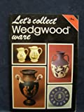 img - for Let's Collect Wedgwood Ware (Cotman-color) book / textbook / text book