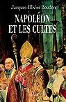 Napoléon et les cultes par Boudon