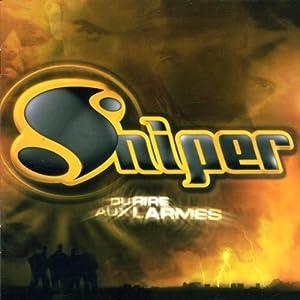 Sniper - Du Rire Aux Larmes