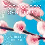 Forgotten Country | Catherine Chung
