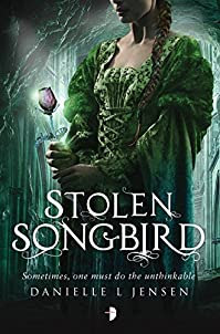 Stolen Songbird: Malediction Trilogy Book One by Danielle L. Jensen ebook deal