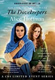 img - for The Dovekeepers: A Novel (CBS Limited Event) book / textbook / text book