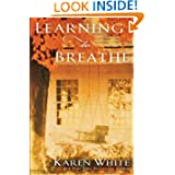 Learning Breathe Karen White