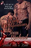 Body Modifications (SWAK, Gay BDSM Romance) by Sean Michael (Sealed with a Kink Book 9)