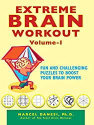 Extreme Brain Workout - Vol. 1 (Harlequin Non Fiction)