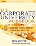 The Corporate University Workbook: La...