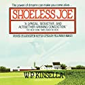 Shoeless Joe Audiobook by W. P. Kinsella Narrated by Grover Gardner