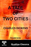 A Tale of Two Cities (Qualitas Classics) (Qualitas Classics. Fireside)