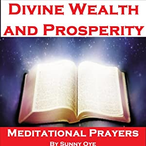 Power for Divine Wealth and Prosperity – Meditational Prayers Speech