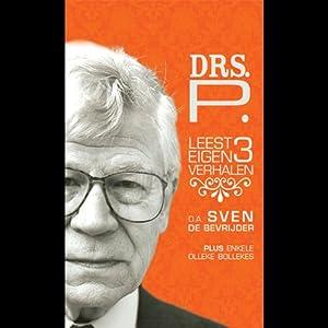 Drs. P leest 3 eigen verhalen: o.a. Sven de Bevrijder plus enkele Olleke Bollekes | [Drs. P]