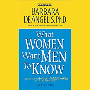 What Women Want Men to Know Hörbuch