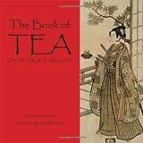 The Book of Tea: Okakura Kakuzo