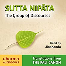 Sutta Nipata: The Group of Discourses Audiobook by K. R. Norman - translator Narrated by  Jinananda