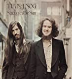 Strong in the Sun by TIR NA NOG (2013-08-03)
