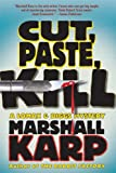 Cut, Paste, Kill: A Lomax & Biggs Mystery (Lomax & Biggs Mysteries)