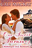 One Sweet Summer - A Mermaid Isle Romance