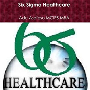 Six Sigma Healthcare Audiobook