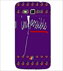PrintDhaba Impossible D-5009 Back Case Cover for SAMSUNG GALAXY GRAND 2 (Multi-Coloured)