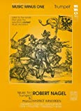 img - for Music Minus One Trumpet: Intermediate Trumpet & Piano Solos, (Robert Nagel) (Sheet Music & CD) book / textbook / text book
