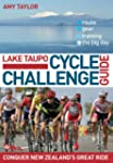 Lake Taupo Cycle Challenge: The Ultim...