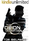 The Orion Deception: A Heck Thomas Novel
