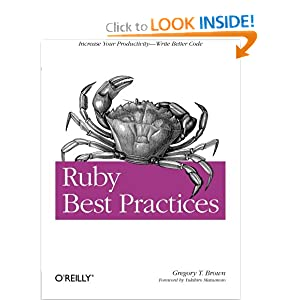 Ruby Best Practices Gregory T. Brown