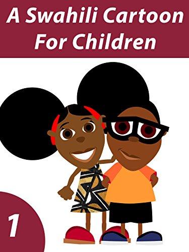 A Swahili Cartoon For Children