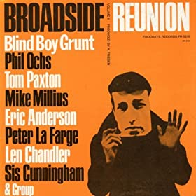 Phil Ochs - Broadside Ballads, Vol. 6: Broadside Reunion