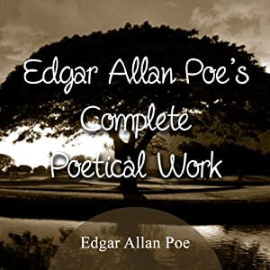 The Complete Poetical Works of Edgar Allan Poe Audiobook