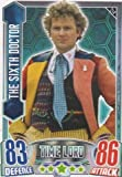 Alien Attax - 214 THE SIXTH DOCTOR (Time Lord) Individual Trading Card.