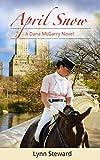 April Snow (Dana McGarry Series Book 2)