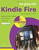 Nick Vandome Get Going with Kindle Fire In Easy Steps